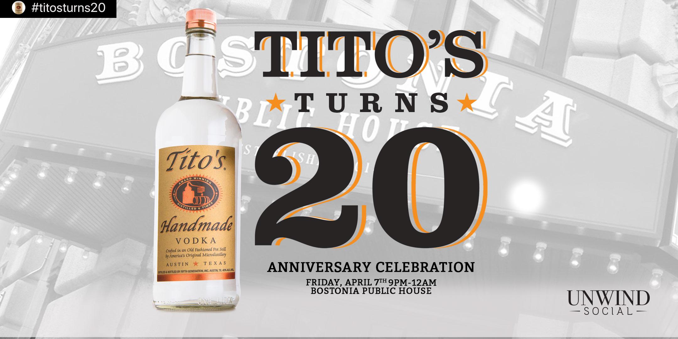 TITO'S TURNS 20 • 20TH ANNIVERSARY CELEBRATION TITO'S