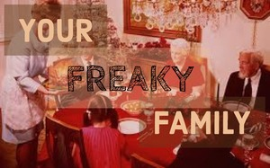 Your_freaky_family