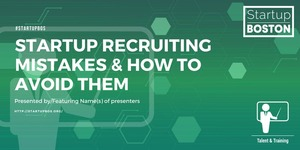 Startup-recruiting-mistakes