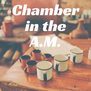 Chamber_in_the_a.m.