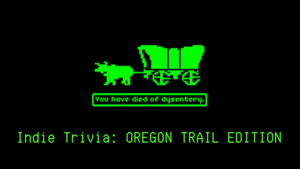 Indie_trivia__oregon_trail_edition