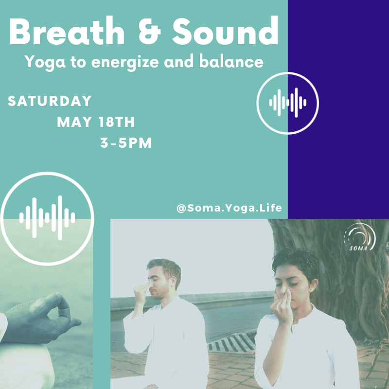 Breath Sound Yoga To Energize And Balance 05 18 19