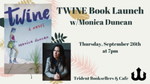 Twine_book_launch_w_monica_duncan