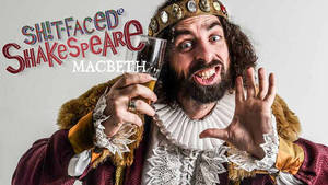 1553884894-sh!t-faced-shakespeare--macbeth-tickets