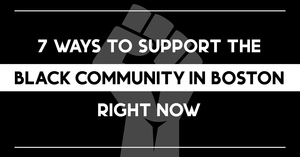 7_ways_to_support_the_black_community_in_boston_right_now